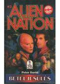 Beteljesülés - Allien Nation 3 - David, Peter