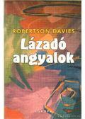 Lázadó angyalok - Davies, Robertson