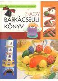 Nagy barkácssuli könyv - Deák Istvánné, Kiresné Vincze Ilona,  Zámbó Béláné