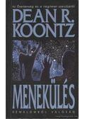 Menekülés - Dean R. Koontz