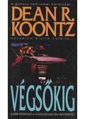 Végsőkig - Dean R. Koontz