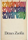 Szivárvány - Dénes Zsófia