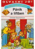 Pánik a liftben - Desmoinaux, Christel