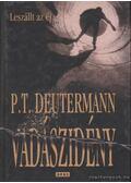 Vadászidény - Deutermann, P. T.