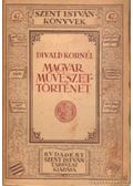 Magyar művészettörténet - Divald Kornél