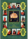 Magyar királyok és hősök arczképcsarnoka I. (reprint) - Dolinay Gyula
