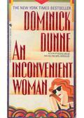 An Inconvenient Woman - Dominick Dunne