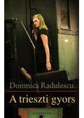 A trieszti gyors - Domnica Radulescu