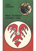 New Yorkban minden más - Donovan, John