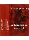 A Karamazov testvérek I-II. - Dosztojevszkij, Fjodor Mihajlovics