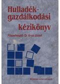 Hulladékgazdálkodási kézikönyv - Dr. Árvai József