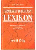 Természettudományi lexikon A-Z-ig - Dr. Gombocz Endre