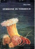 Symbiose im Tierreich (Szimbiózis az állatvilágban) - Dr. Horst Füller
