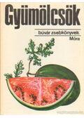 Gyümölcsök - Dr. Kádas Lajos