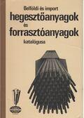 Belföldi és import hegesztőanyagok és forrasztóanyagok katalógusa - Dr. Marek Tivadar