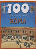 100 állomás-100 kaland - Róma - Dr. Mattenheim Gréta, Nagy Éva