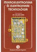 Mikroelektronika és elektronikai technológia - Dr. Mojzes Péter