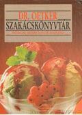 Dr. Oetker szakácskönyvtár - Pudingok, krémek és egyéb desszertek - Dr. Oetker