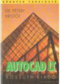 Autocad LT - Dr. Pétery Kristóf