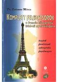 Komplett feladatsorok a francia középfokú írásbeli nyelvvizsgára - Dr. Salamon Mária