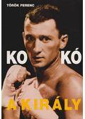 Kokó, a király - Dr. Török Ferenc