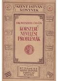 Korszerű nevelési problémák - Dr. Weszely Ödön