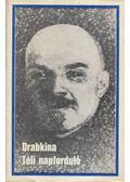 Téli napforduló - Drabkina, Jelizaveta
