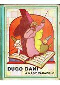 Dugó Dani a nagy varázsló