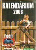 Kalendárium 2006 - Dulai Sándor