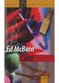Csitt! - Ed McBain