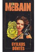 Gyilkos döntés - Ed McBain