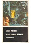 A borzalmak tornya - Edgar Wallace