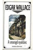 A smaragd nyaklánc - Edgar Wallace