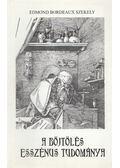 A böjtölés esszénus tudománya - Edmond Bordeaux Székely