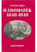 Háromszék 1848-1849 - Egyed Ákos