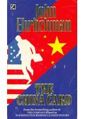 The China Card - Ehrlichman, John