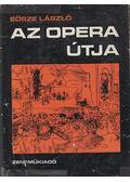 Az opera útja - Eösze László