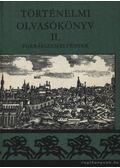 Történelmi olvasókönyv II. - Eperjessy Géza, Gunst Péter, Makkai László