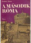 A második Róma - Erdődy János