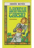 Lavinia Tarsin házassága - Erdős Renée