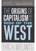 The Origins of Capitalism and the Rise of the West - Eric H. Mielants