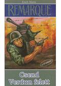 Csend Verdun felett - Erich Maria Remarque