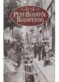 Pest-Budától Budapestig - Erki Edit