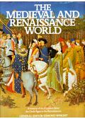 The Medieval and Renaissance World - Esmond Wright