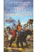 A baziliszkusz hatalma - Evans-Watt  Lawrence