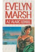 Az álarc lehull - Evelyn Marsh