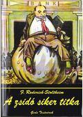 A zsidó siker titka - F. Roderich Stoltheim
