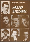 József Attiláról - Fábián Dániel