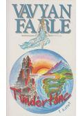 Tündértánc 1. kötet - Fable, Vavyan