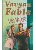 Vis Major - Fable, Vavyan